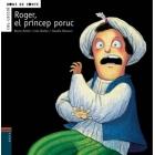 Roger, el príncep poruc (PICTOGRAMES Bons de conte)