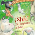 ¡Shh!No despiertes al bebé! (pop-up 3D)