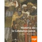 Història de la Catalunya jueva. Vida i mort de les comunitats jueves de la Catalunya medieval