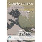 La situación del mundo 2010. (The Worlwatch Institute) Cambio cultural. Del consumismo hacia la sostenibilidad