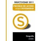 Geografía. Pruebas de Acceso a la Universidad. Selectividad 2011