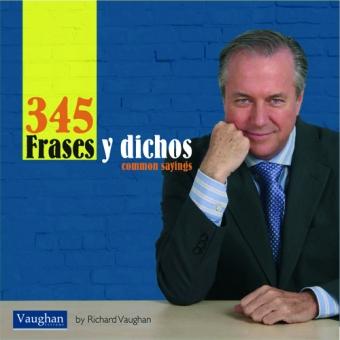 345 Frases y dichos. Common sayings (Audio descargable en archivo MP3)