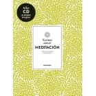 Tu primera sesión de meditación +CD