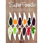 Superfoods. Alimentos especialmente ricos en nutrientes para sentirse bien, más joven y vivir mejor