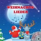 Unsere schönsten Weihnachtslieder, m. Audio-CD