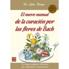 Guía práctica de la curación por las flores de Bach
