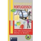 Compact Bildwörterbuch Portugiesisch: Die 500 wichtigsten Wörter in Bildern zum Lernen und Zeigen. Mit Lautschrift