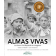 Almas vivas. La Guerra Civil Española en imágenes