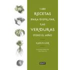 1460 recetas de verduras para llenar tu mesa de verde
