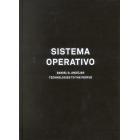 Sistema Operativo. Daniel G. Andújar. Technologies to the people