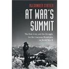 At War's Summit - The Red Army and the Struggle for the Caucasus Mountains in World War II