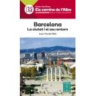Barcelona. La ciutat i el seu entorn. Guia Familiar Els Camins de l'Alba