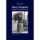 Mary Poppins: magia, leyenda, mito