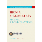 Ironía y geometría: Spinoza y los románticos