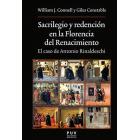 Sacrilegio y redención en la Florencia del Renacimiento. El caso de Antonio Rinaldeschi