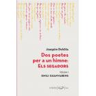 Evento 09/10/2019 - Dos poetes per a un himne: Els Segadors. Volum I. Emili Guanyabens