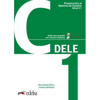 Preparación al DELE C1. Libro del alumno