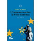 L'esquerra contra la Unió Europea