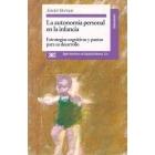 La autonomía personal en la infancia. Estrategias cognitivas y pautas para el desarrollo