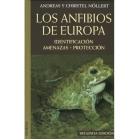 Los anfibios de Europa. Identificación, amenazas, protección