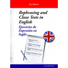 Rephrasing and cloze tests in English - Ejercicios de expresión en inglés