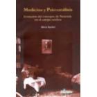 Medicina y psicoanálisis.Evolución del concepto de neurosis en el campo médico