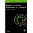 Programa PEHIA. Enseñanza de habilidades para adolescentes, (Incluye CD)