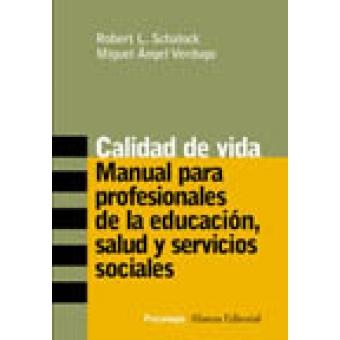 Calidad de vida, manual para profesionales de la educación, salud y servicios sociales