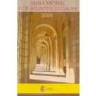 Guía laboral y de asuntos sociales 2004