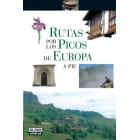 Rutas por los Picos de Europa A Pie