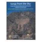 Songs from the sky: indigenous astronomical and cosmological traditions of the world