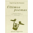 Últimos poemas (edición bilingüe alemán/ castellano)
