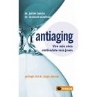 Antiaging. Vive más años sintiéndote más joven