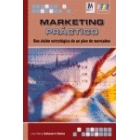 Marketing práctico. Una visión estratégica de un plan de marketing
