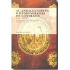 Al-Andalus/España. Historiografías en contraste, siglos XVII-XXI