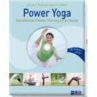 Power yoga: Eficaz método de entrenamiento para practicar en casa (incluye DVD)