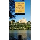 Excursions a peu pels castells del Penedès. 18 itineraris