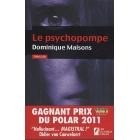 Le psychopompe (Gagnant prix VSD du Polar 2011)