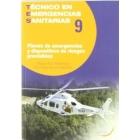 Planes de emergencias y dispositivos de riesgos previsibles. 9