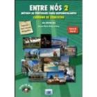Entre Nós 2 - Método de Português para Hispanofalantes - PACK Livro do Aluno com CD-Áudio   Caderno de Exercícios com CD-Áudio