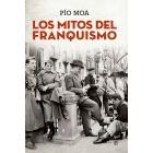 Los mitos del franquismo (Ed. bolsillo)