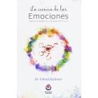 La ciencia de las emociones.Viaje a la medicina y la salud del futuro.