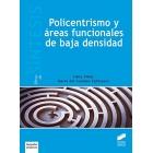 Policentrismo y áreas funcionales de baja densidad
