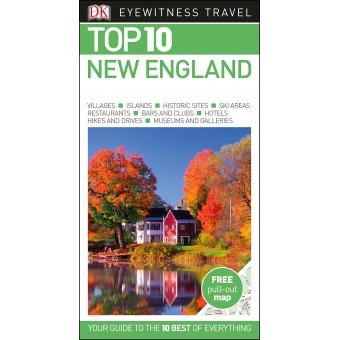 New England Top 10. Eyewitness Travel Guide