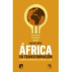 África en transformación. Desarrollo económico en la edad de la duda