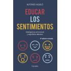 Educar los sentimientos. Inteligencia emocional y equilibrio afectivo