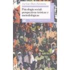 Psicología social perspectivas teóricas y metodológicas