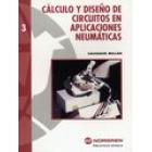 Cálculo y diseño de circuitos en aplicaciones neumáticas