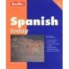 Spanish today (libro,cassettes ,diccionario y manual de verbos)