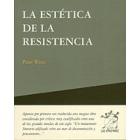 La estética de la resistencia.